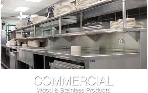Captivating Residential Wood U0026 Stainless Products · Commercial Wood U0026 Stainless Products